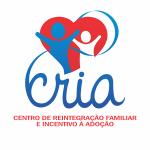 CRIA - Centro de Reintegração Familiar e Incentivo à Adoção