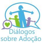 Grupo de Apoio à Adoção Diálogos Sobre Adoção