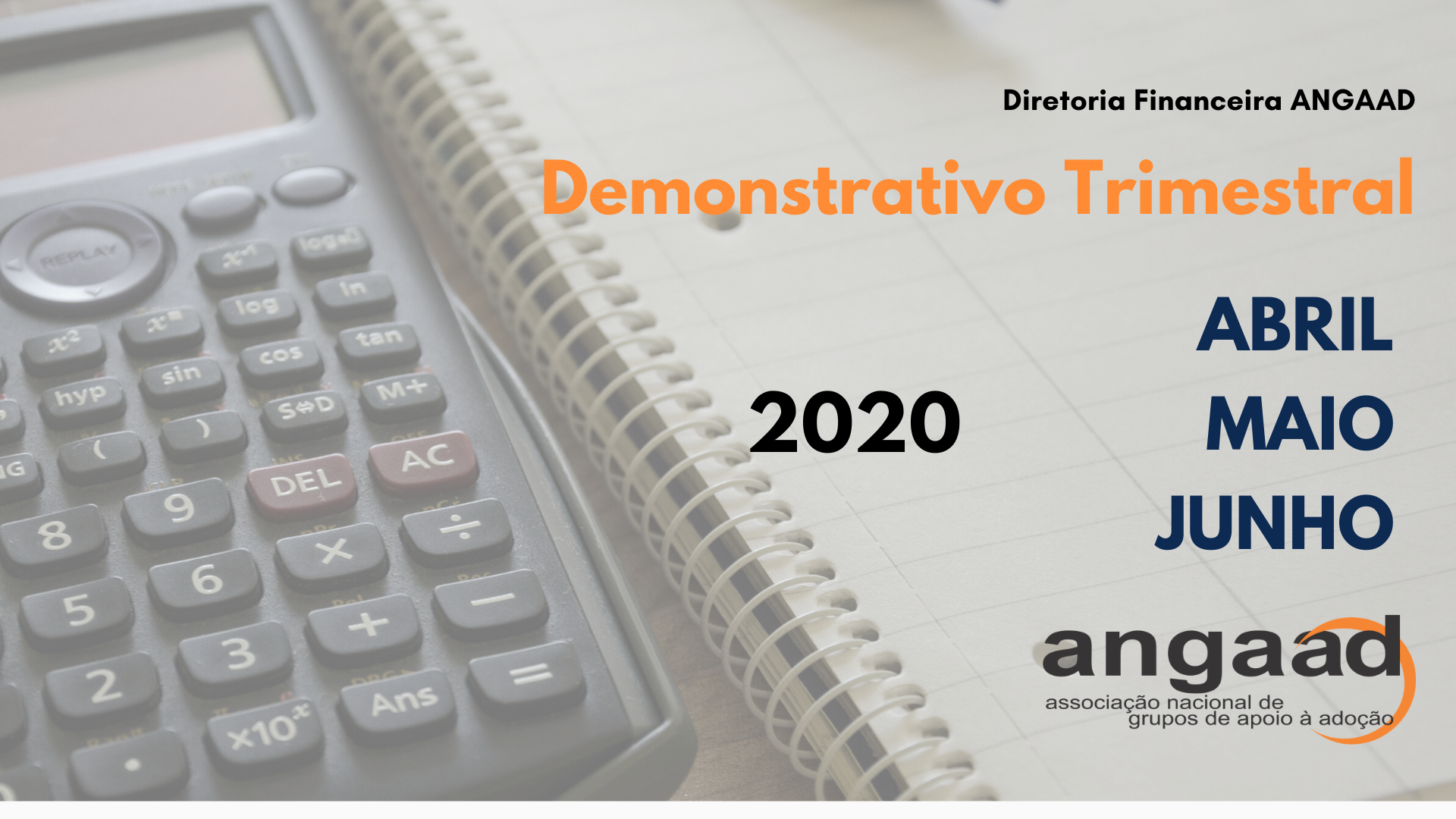 Demonstrativos Trimestrais – abr., mai., e jun. 2020